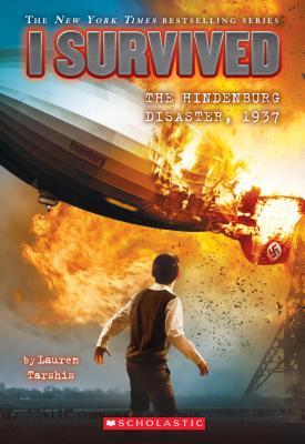Image for I Survived the Hindenburg Disaster, 1937 (I Survived #13)