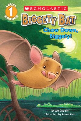 Image for Scholastic Reader Level 1: Biggety Bat: Chow Down, Biggety!