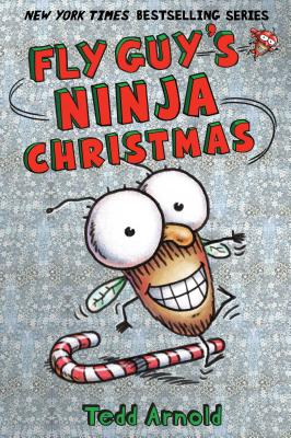 Fly Guy's Ninja Christmas (Fly Guy #16), Tedd Arnold