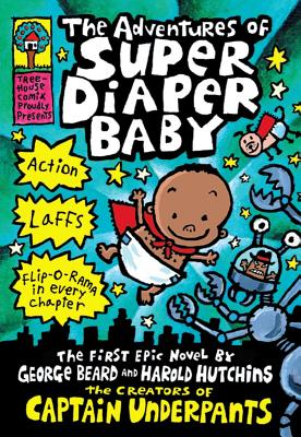 Image for The Adventures of Super Diaper Baby (Captain Underpants)