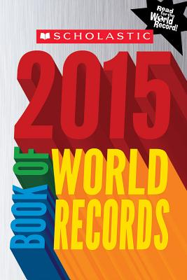 Image for Scholastic Book of World Records 2015