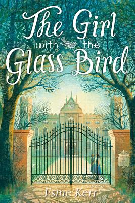 Image for The Girl with the Glass Bird: A Knight's Haddon Boarding School Mystery