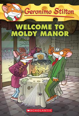 Image for Geronimo Stilton #59: Welcome to Moldy Manor
