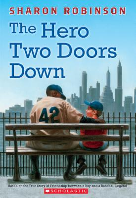 Image for The Hero Two Doors Down: Based on the True Story of Friendship Between a Boy and a Baseball Legend