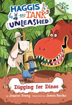 Digging for Dinos: A Branches Book (Haggis and Tank Unleashed #2), Young, Jessica