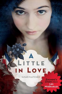 A Little in Love, Susan E. Fletcher