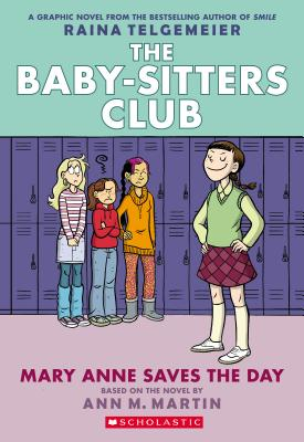 Image for Mary Anne Saves the Day (Baby-Sitters Club Graphix #3) (The Baby-Sitters Club Graphix)