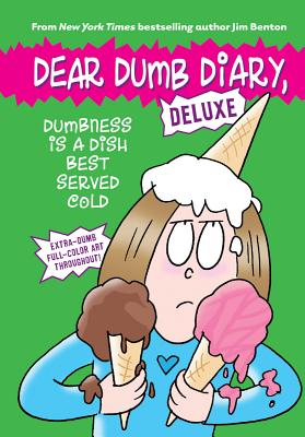 Image for Dumbness is a Dish Best Served Cold (Dear Dumb Diary: Deluxe)