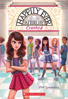 Image for Crushed (Happily Ever Afterlife #2)