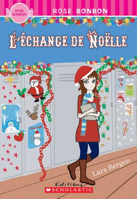 Image for L' Echange de No'lle (Rose Bonbon) (English and French Edition)
