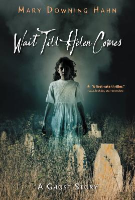 Image for Wait Till Helen Comes: A Ghost Story