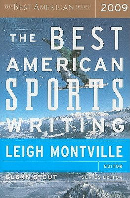 "Best American Sports Writing 2009, ""Montville, Leigh"""