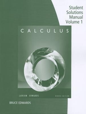 Image for Student Solutions Manual, Volume 1 ( Chapters P-11) for Larson/Edwards' Calculus, 9th