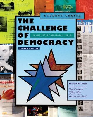 Image for The Challenge of Democracy: American Government in a Global World, Student Choice Edition