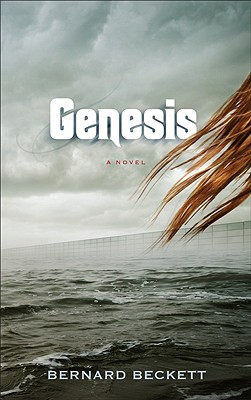 Genesis, Beckett, Bernard