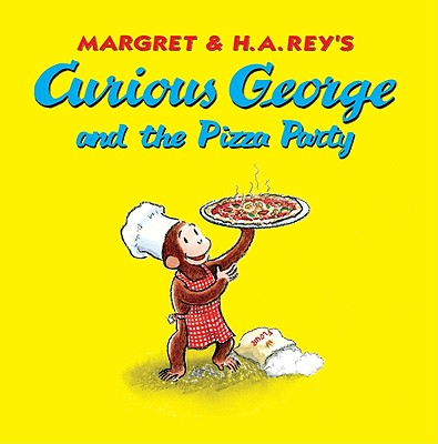 """Curious George and the Pizza Party, """"Rey, H. A., Rey, Margret"""""""