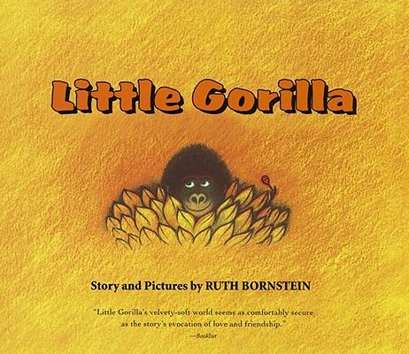 "Little Gorilla Lap Board Book, ""Bornstein, Ruth"""