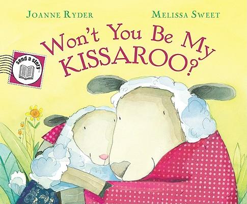 WON'T YOU BE MY KISSAROO? SEND-A-STORY, RYDER, JOANNE