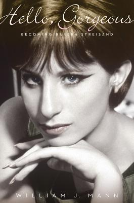 Image for Hello, Gorgeous: Becoming Barbra Streisand