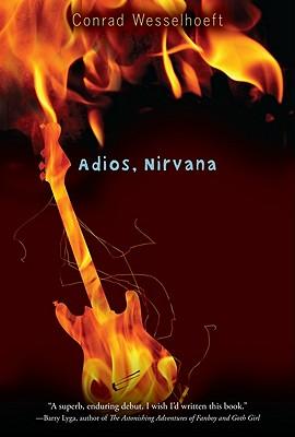 """Adios, Nirvana"", ""Wesselhoeft, Conrad"""