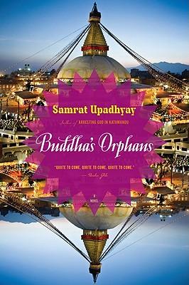 "Buddha's Orphans, ""Upadhyay, Samrat"""