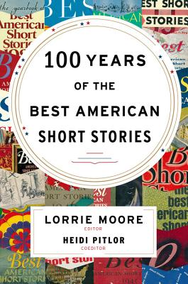 Image for 100 Years of The Best American Short Stories