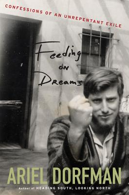 Image for FEEDING ON DREAMS : CONFESSIONS OF AN UN