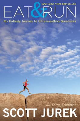 Image for Eat & Run: My Unlikely Journey to Ultramarathon Greatness