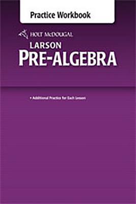 Image for Holt McDougal Larson Pre-Algebra: Common Core Practice Workbook