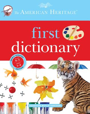 The American Heritage First Dictionary, Editors of the American Heritage Dictionaries (Author)