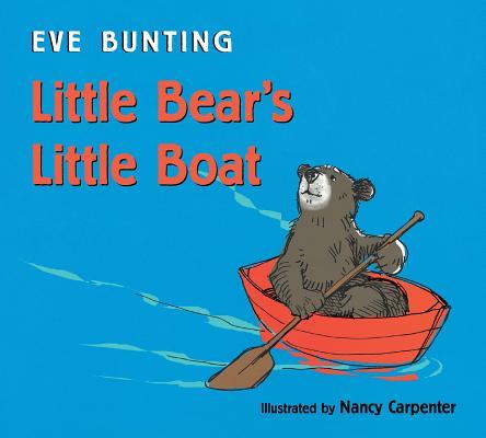 "Little Bear's Little Boat, ""Bunting, Eve"""