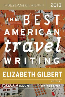Image for The Best American Travel Writing 2013
