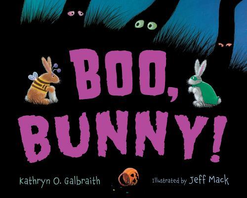 """Boo, Bunny! board book"", ""Galbraith, Kathryn O."""