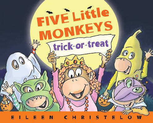 "Five Little Monkeys Trick-or-Treat (A Five Little Monkeys Story), ""Christelow, Eileen"""