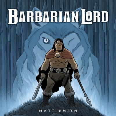 "Barbarian Lord, ""Smith, Matt"""