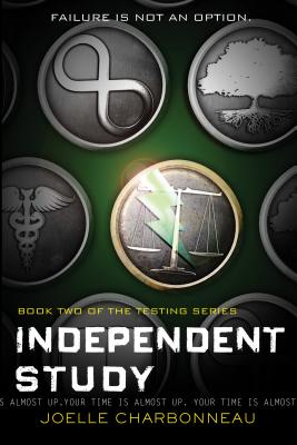 """Independent Study: The Testing, Book 2"", ""Charbonneau, Joelle"""