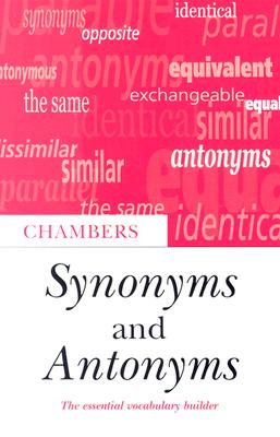 Image for CHAMBERS SYNONYMS AND ANTONYMS