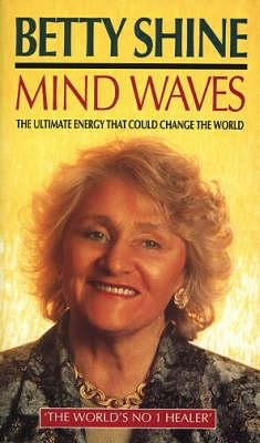 Image for Mind Waves: The Ultimate Energy That Could Change the World