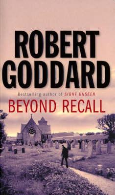 Beyond Recall, Goddard, Robert