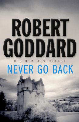 Never Go Back, Goddard, Robert