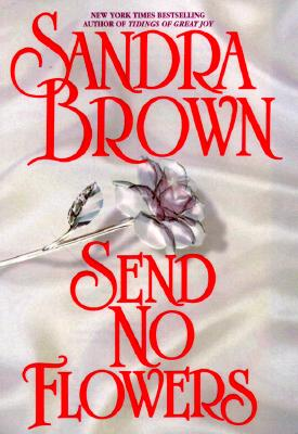Image for SEND NO FLOWERS