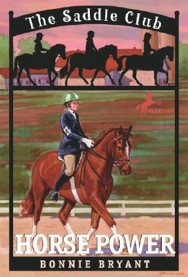 Horse Power (Saddle Club(R)), Bonnie Bryant