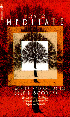 Image for How to Meditate: A Guide to Self-Discovery