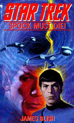 Image for Spock Must Die! (Star Trek)