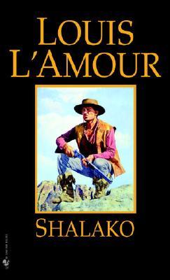 Shalako, LOUIS L'AMOUR