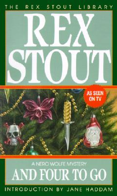 Image for And Four to Go (Nero Wolfe)
