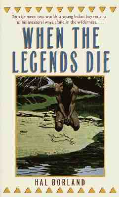 When The Legends Die, HAL BORLAND