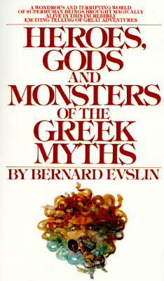 Image for Heroes, Gods and Monsters of Greek Myths