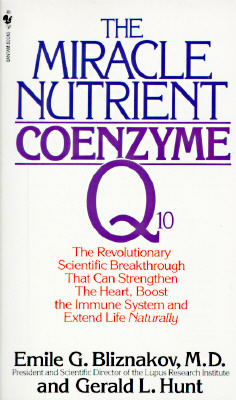 Image for The Miracle Nutrient: Coenzyme Q10