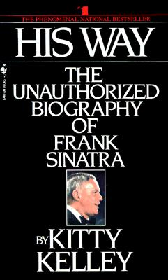Image for His Way: An Unauthorized Biography Of Frank Sinatra